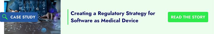 Creating a Regulatory Strategy for Software as Medical Device