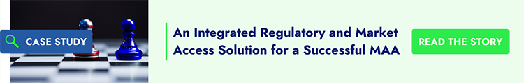 An Integrated Regulatory and Market Access Solution for a Successful MAA