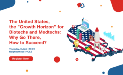 "Post thumbnail The United States, the ""Growth Horizon"" for Biotechs and Medtechs: Why Go There, How to Succeed?"